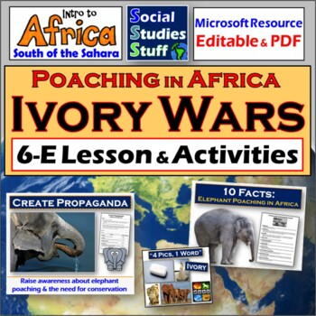 The Ivory Wars: A 5-E Lesson about Elephant Poaching in Africa