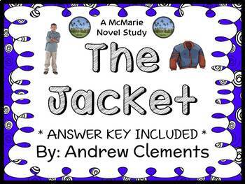 The Jacket (Andrew Clements) Novel Study / Reading Comprehension