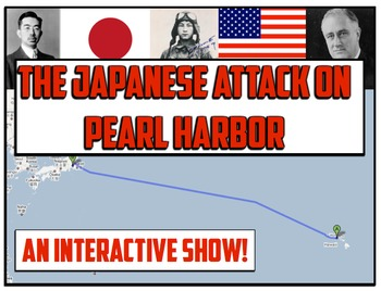 The Japanese Attack on Pearl Harbor in WWII!  An Interacti
