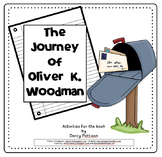 The Journey of Oliver K. Woodman (Compatible with 3rd Grad