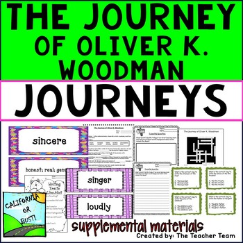 The Journey of Oliver K. Woodman Journeys Third Grade Supp