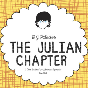 The Julian Chapter: A Wonder Story by R.J. Palacio CCSS al