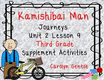 The Kamishibai Man Journeys Unit 2 Lesson 9 Third Grade Sup. Act.
