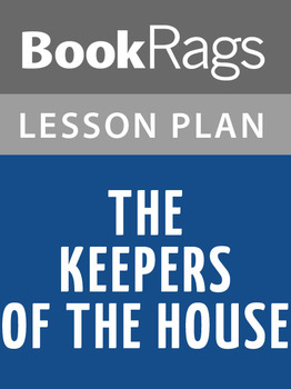 The Keepers of the House Lesson Plans
