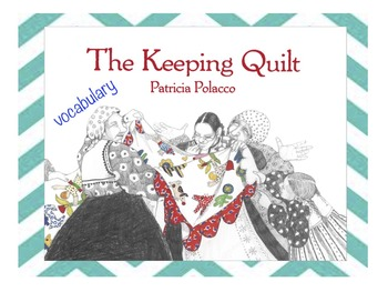 The Keeping Quilt BILINGUAL VOCABULARY CARDS
