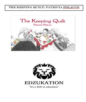 The Keeping Quilt Common Core Comprehension Reading Unit