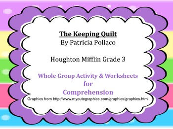 The Keeping Quilt--Whole Group Comprehension Activity & Wo
