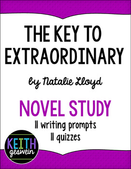 The Key to Extraordinary by Natalie Lloyd: 11 Writing Prom
