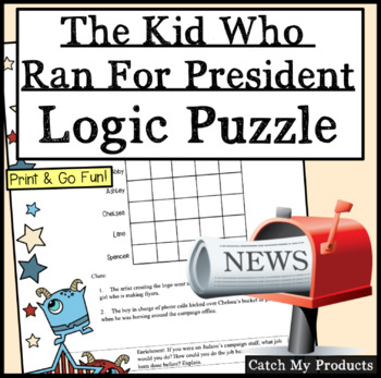 The Kid Who Ran For President Logic Problem About Election Plans
