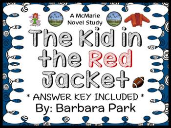 The Kid in the Red Jacket (Barbara Park) Novel Study / Rea