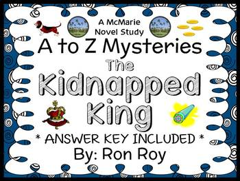 The Kidnapped King : A to Z Mysteries (Ron Roy) Novel Stud