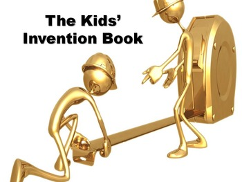 The Kid's Invention Book - Skills Power Point