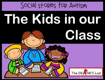 The Kids in our Class- A catchy social story about classro