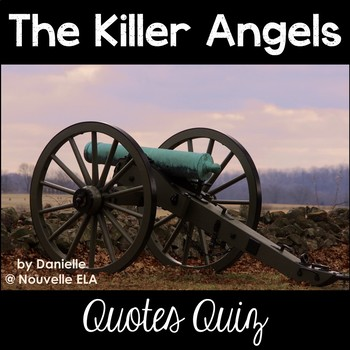 The Killer Angels Quote Analysis Quiz