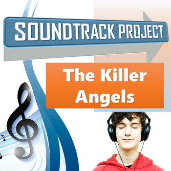 The Killer Angels - Soundtrack Project