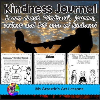 Kindness Journal: Learn, journal, reflect and DO acts of k