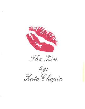 The Kiss by Kate Chopin
