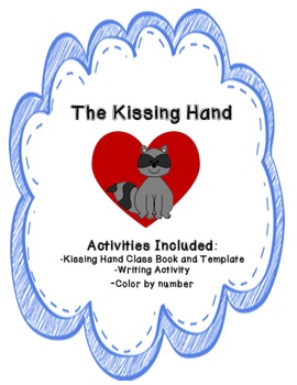 The Kissing Hand Back to School Activities (Common Core Aligned)