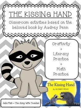 The Kissing Hand {Craftivity, Literacy & Math Activities}