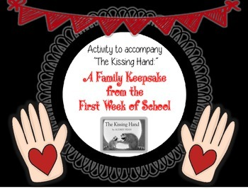 The Kissing Hand Poem: A Family Keepsake from the First Da