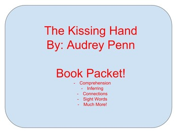 The Kissing Hand - Reading Skills Book Packet full of activities
