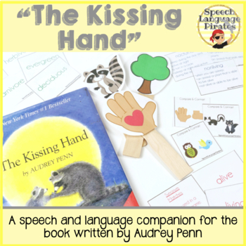 The Kissing Hand - Speech Language Companion Pack