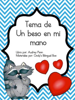 The Kissing Hand in Spanish/Tema de Un beso en mi mano