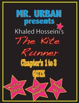 The Kite Runner - Chapter's 1-3 Quiz