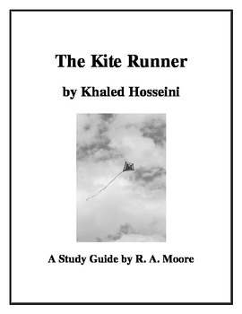 """The Kite Runner"" by Khaled Hosseini: A Study Guide"