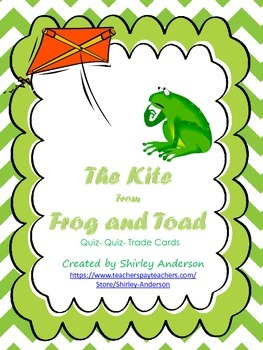 The Kite from Frog and Toad (Macmillan- Unit 5, Week 2) Qu