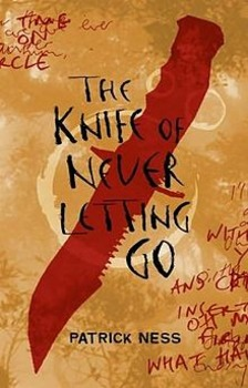 The Knife of Never Letting Go - Part by Part Plot Summary