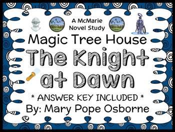 The Knight at Dawn : Magic Tree House #2 Novel Study / Rea