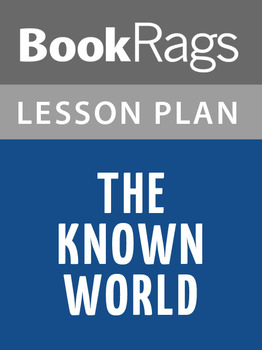 The Known World Lesson Plans