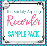 The Kodály-Aspiring Recorder Sample Pack 