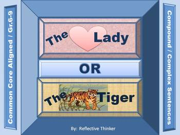 The Lady or the Tiger:  Reading, Writing, Language, and SS