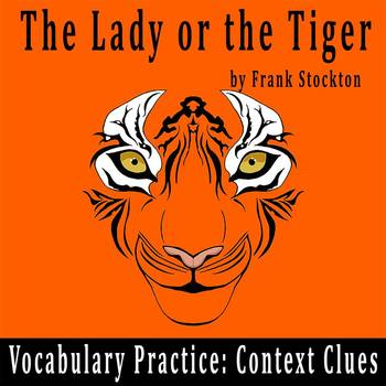 """The Lady or the Tiger"" by Frank Stockton - Vocabulary Pra"