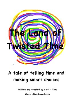 The Land of Twisted Time (Teacher's Edition)-Reader's Thea
