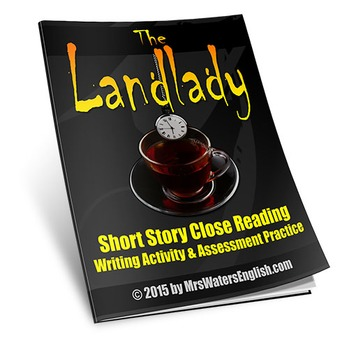 The Landlady by Roald Dahl Close Reading Assessment and Wr