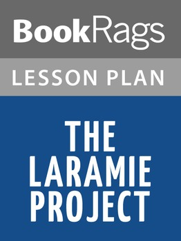 The Laramie Project Lesson Plans