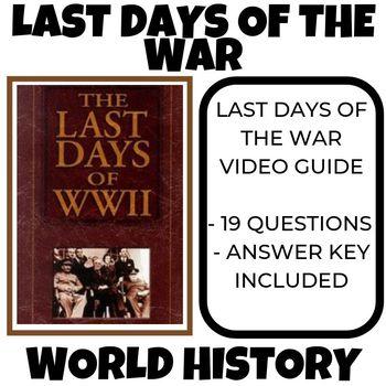 The Last Days of World War II World History