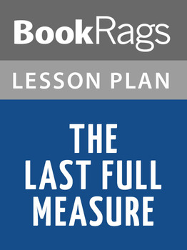 The Last Full Measure Lesson Plans
