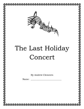 The Last Hoilday Concert by Andrew Clements