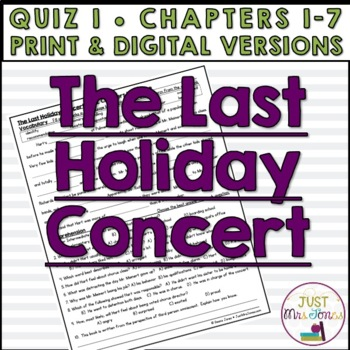 The Last Holiday Concert Quiz 1 (Ch. 1-7)