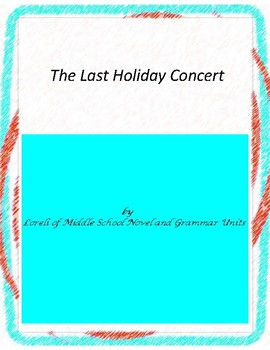 The Last Holiday Concert Unit With Literary and Grammar Ac