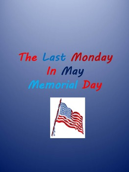 The Last Monday in May - Memorial Day