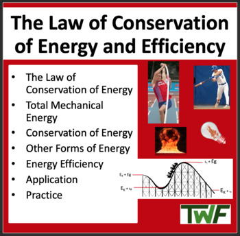 The Law of Conservation of Energy and Efficiency - Physics