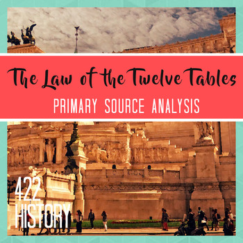 The Law of the Twelve Tables Primary Source Analysis