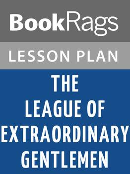 The League of Extraordinary Gentlemen Lesson Plans