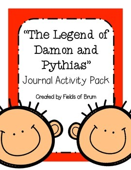 """""""The Legend of Damon and Pythias"""" Journal Activity Pack"""