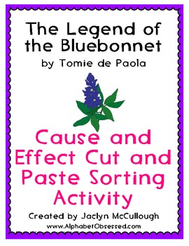 The Legend of the Bluebonnet - Cause and Effect Cut and Pa